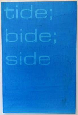 Tim Ayres. tide, bide, side, acryl op doek, 2015